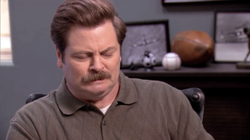 Ron Swanson makes a face.