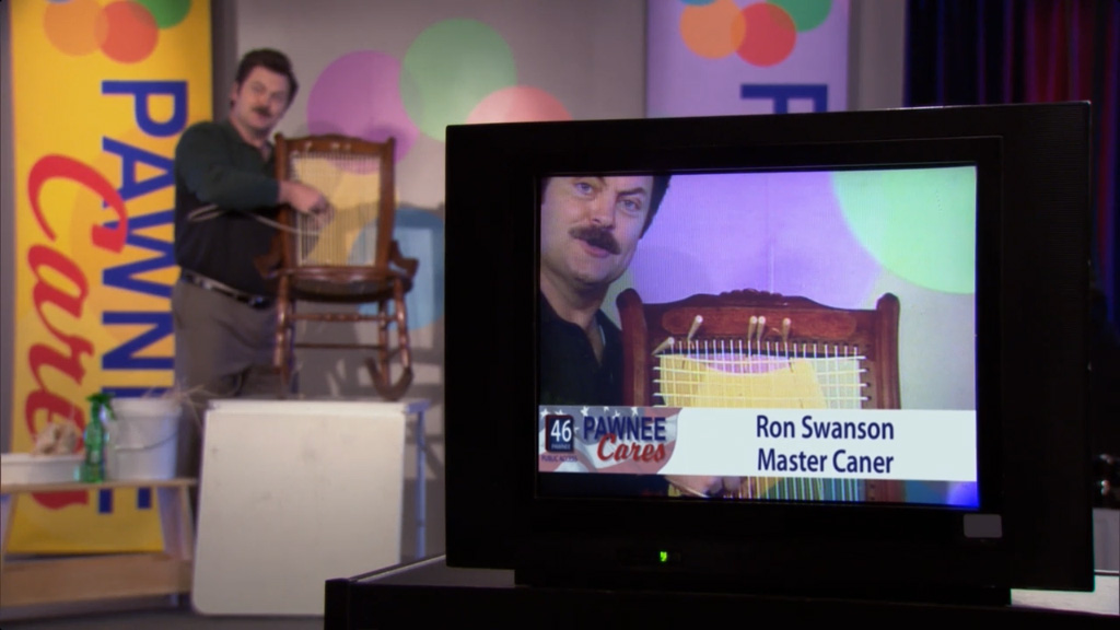 Ron Swanson is a master chair caner