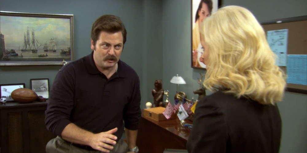 Ron Swanson wants Leslie to break up with Tammy for him.
