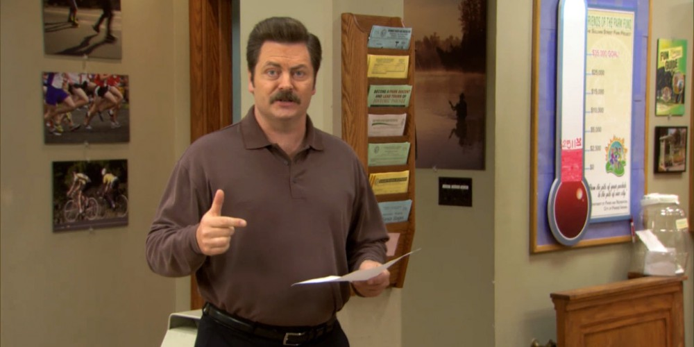 Ron Swanson needs an assistant to save him from the taxpayers.