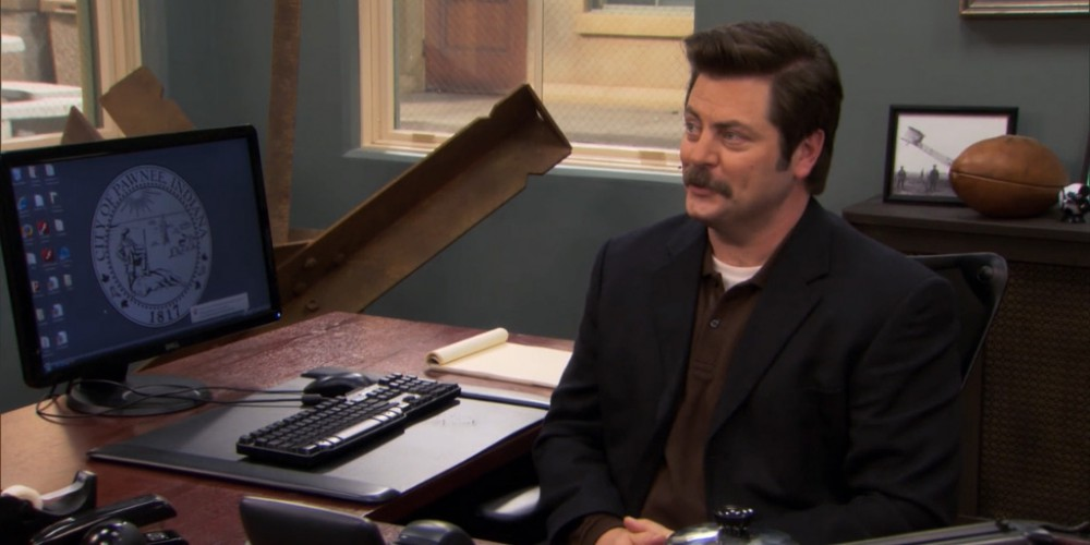 Ron Swanson has the attitude of an award winner.