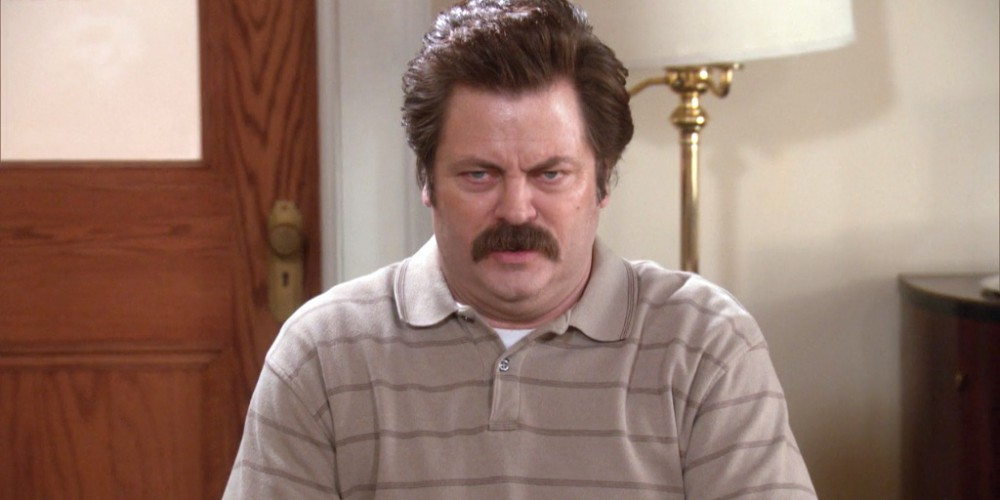 Ron Swanson has voided more than Tom's body weight