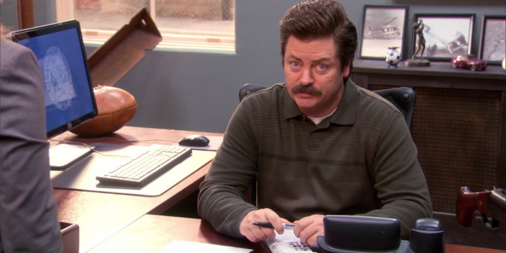 In other words, Ron Swanson enjoys cutting any project