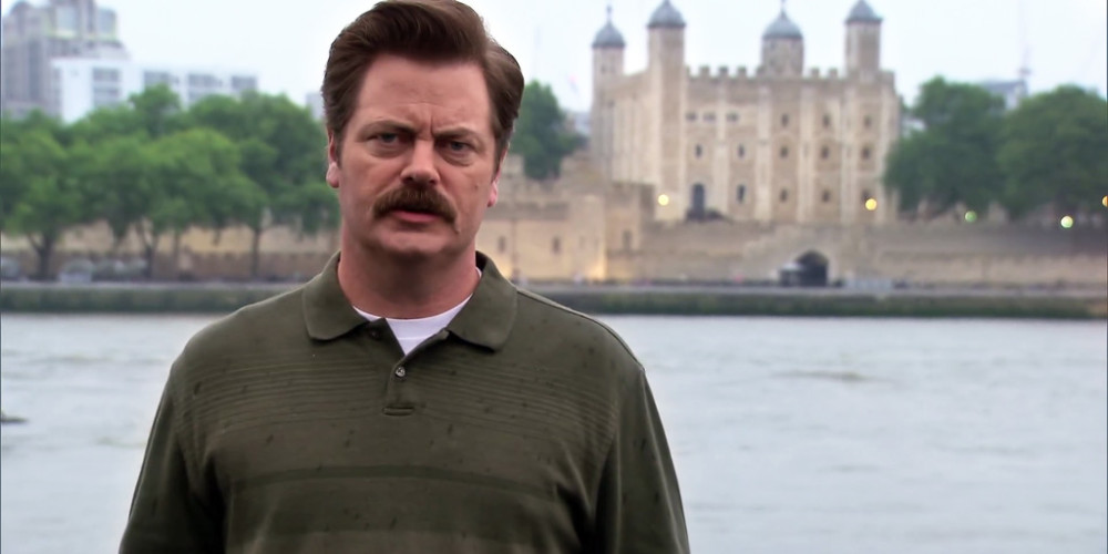 Ron Swanson is not impressed with the London Tower