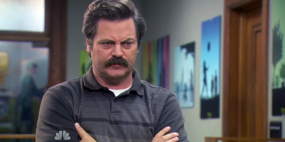Ron Swanson would rather work with a person like that than a milquetoast yes man